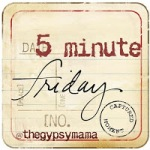 5 minute friday